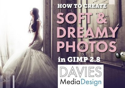 Create Soft and Dreamy Photos in GIMP