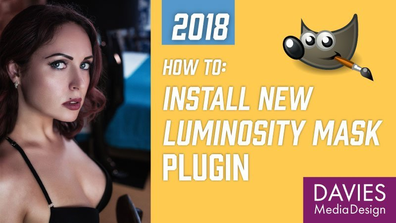 How to Install Luminosity Mask Plugin Developed by Kevin Thornton (GIMP 2.10)