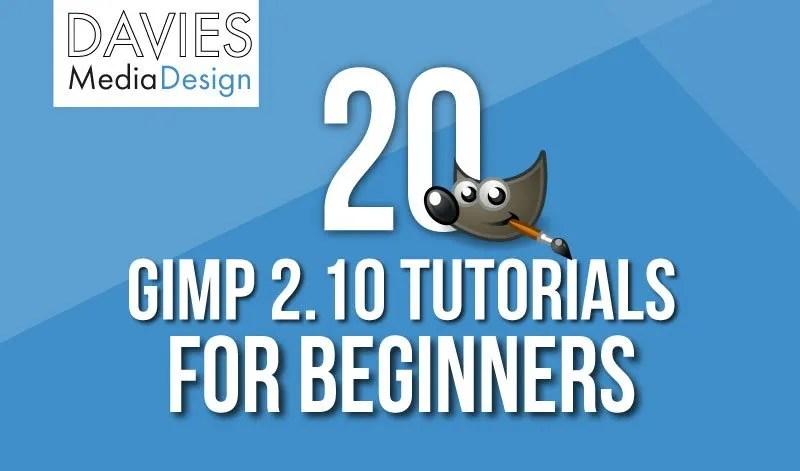 20 GIMP 2.10 Tutorials für Anfänger