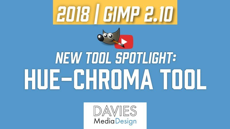 GIMP 2.10 New Tool Spotlight: Hue-Chroma Tool