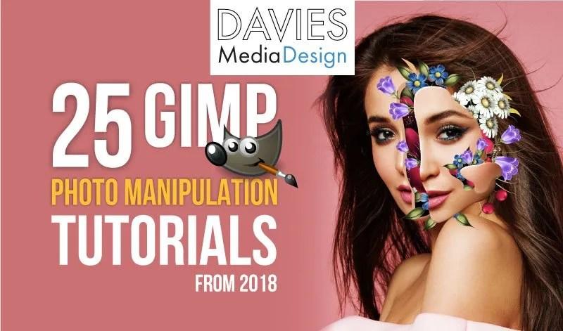 25 GIMP Photo Manipulation Tutorials From 2018