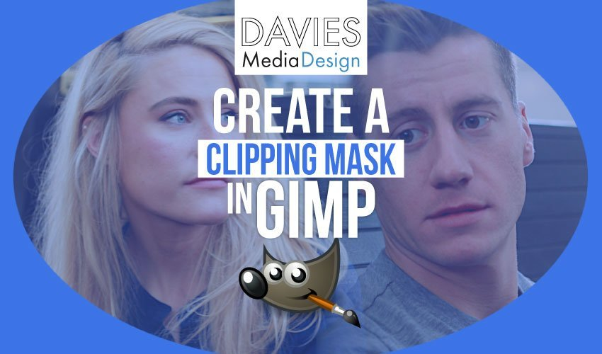 How to Create a Clipping Mask in GIMP