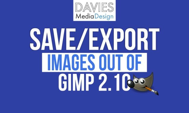 أساسيات GIMP: حفظ وتصدير الصور خارج GIMP