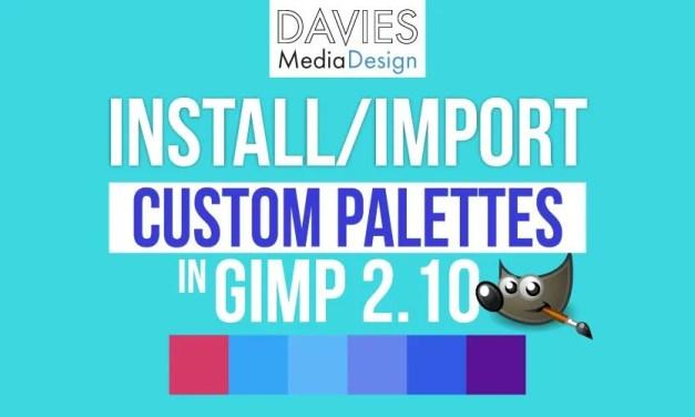 Come installare le tavolozze personalizzate in GIMP