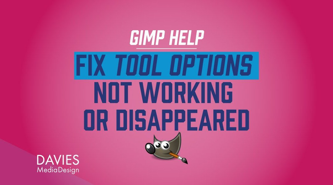 Fix Tool Options Not Working GIMP Tutorial 2019