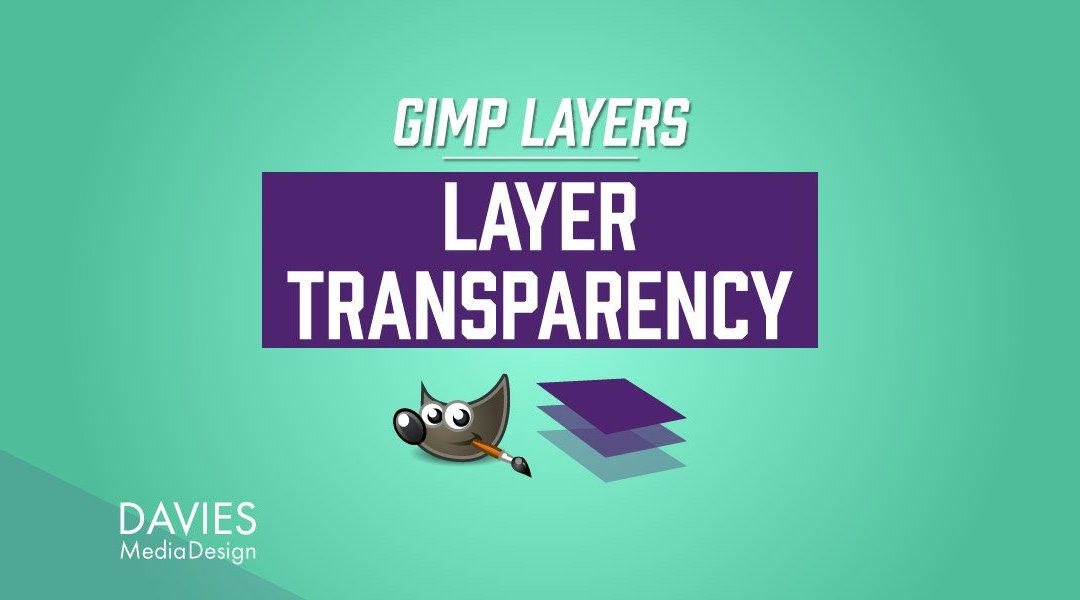 GIMP lag: Layer Transparency