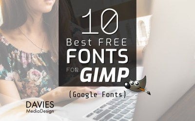10 Best Free Fonts for GIMP (from Google Fonts)