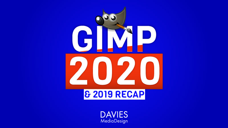 GIMP 2020 Preview and GIMP 2019 Recap