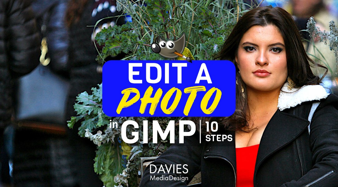 Edit a Photo in GIMP in 10 Steps Tutorial