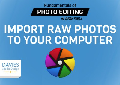 Lecture 4: Importing RAW Photos to Your Computer