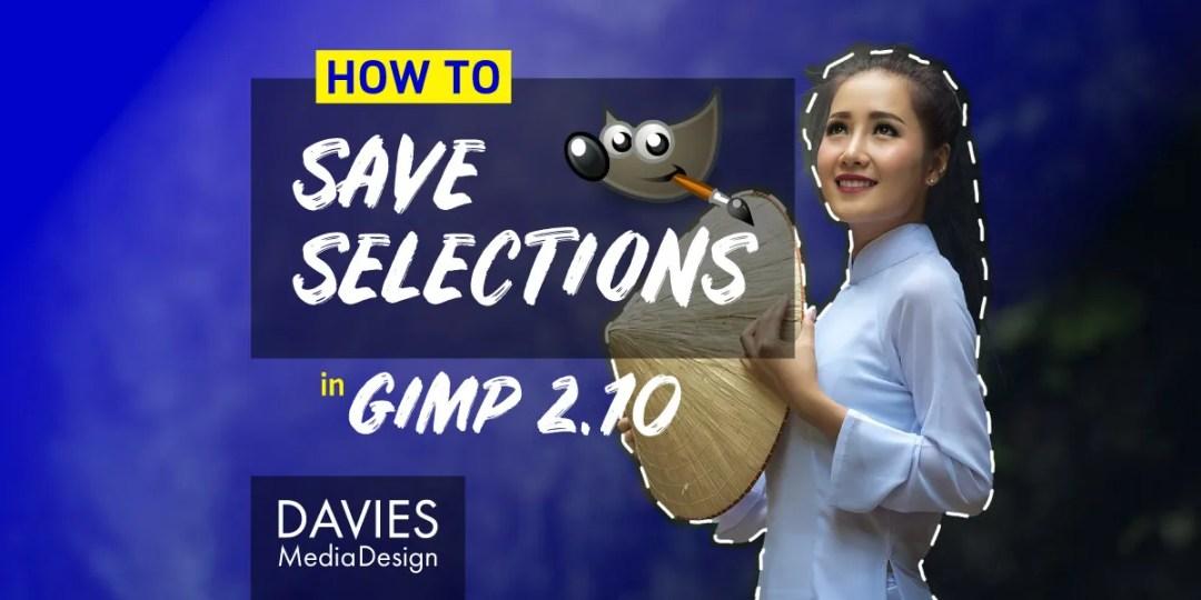 วิธีบันทึกการเลือกในบทความช่วยเหลือ GIMP