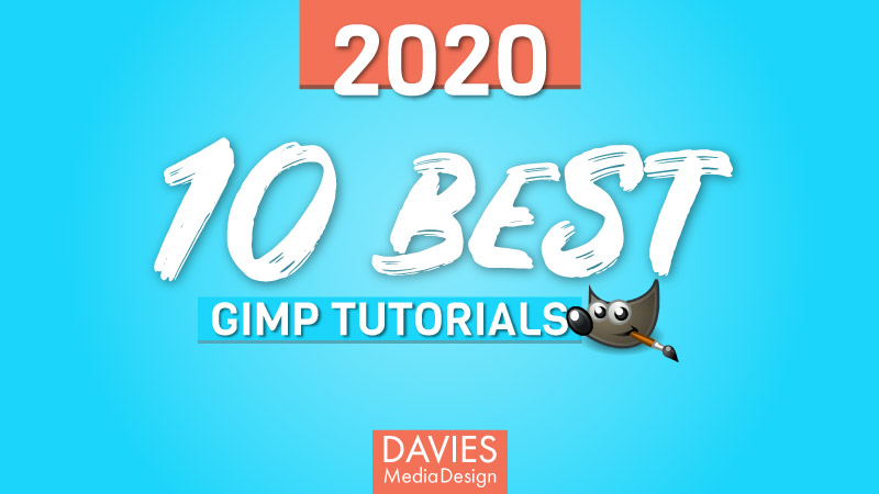 Top 10 Best GIMP Tutorials of 2020