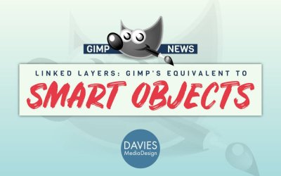 "GIMP is Quietly Working On Its Own Version of ""Smart Objects"" – And Its Just as Good as Photoshop's"