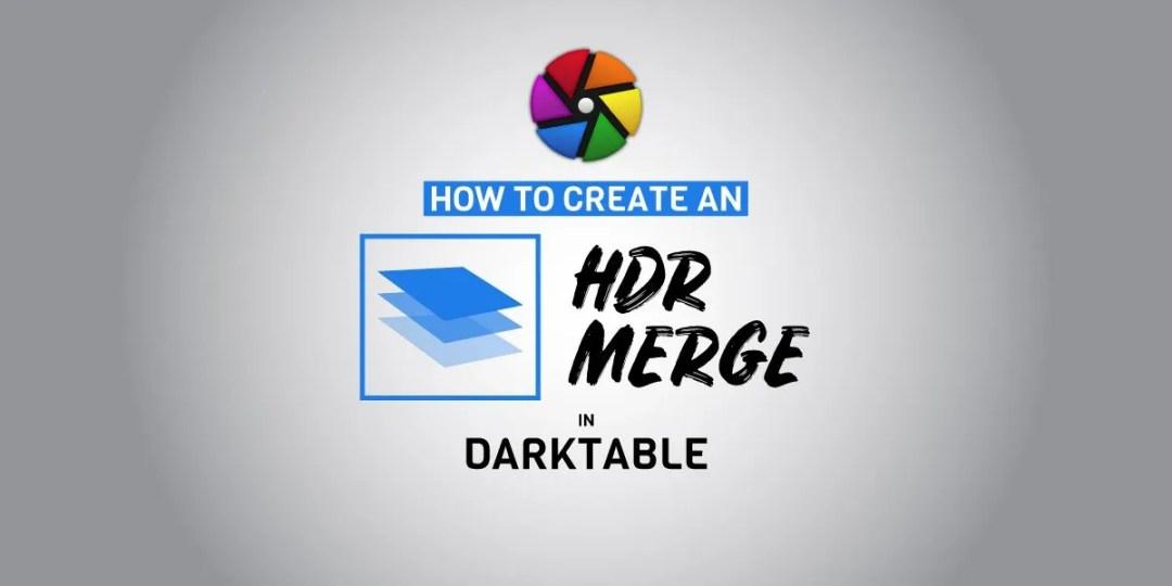Créer une image HDR dans une image Darktable DNG