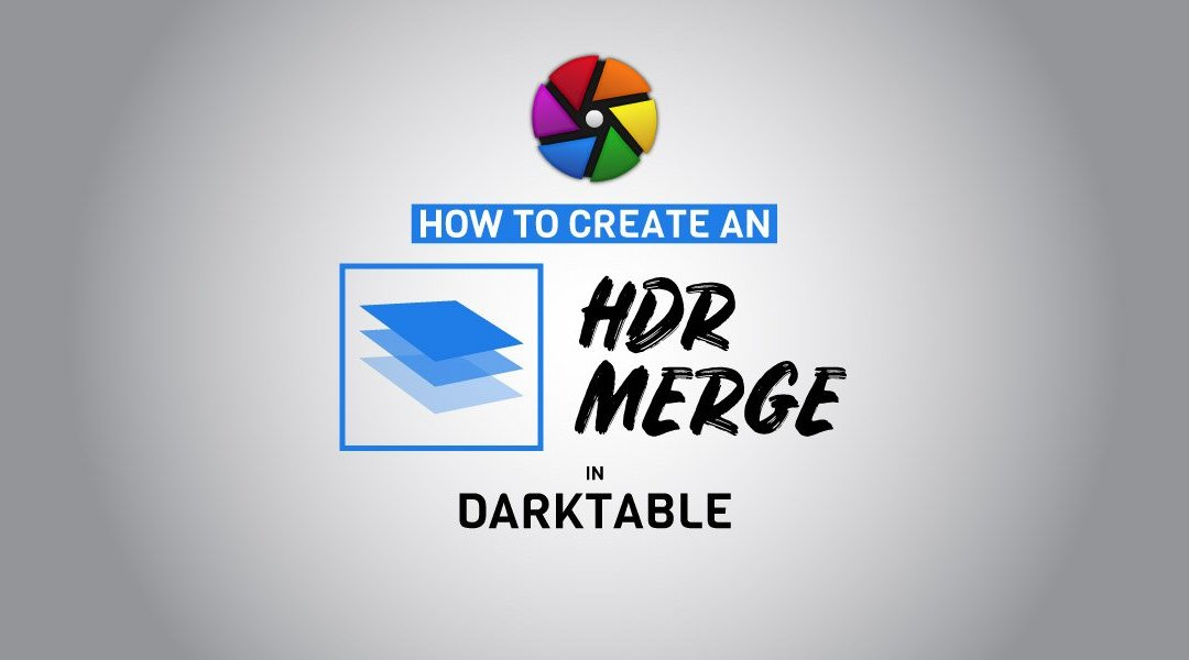 Create an HDR Image in Darktable DNG Image
