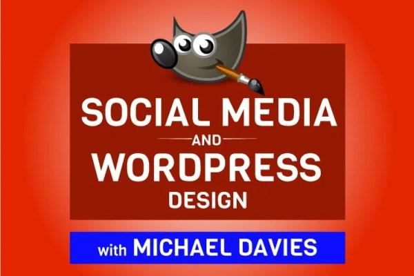 Sociālo mediju un WordPress modeļi GIMP kursā, Davies Media Design