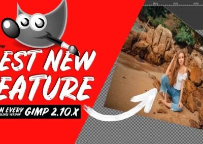 Besti nýi þátturinn í hverri útgáfu GIMP 2.10 | GIMP 2.10.0 til GIMP 2.10.24
