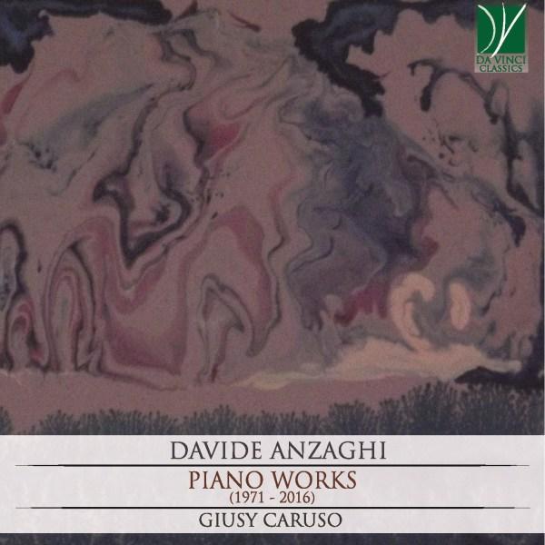 Davide Anzaghi: Piano Works (1971 - 2016)