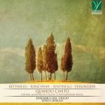 C00221 Sentinelli, Bettinelli, Verlingieri, Kirschner - Quando Canto - Ensemble Del Giglio, Livio Cavallo