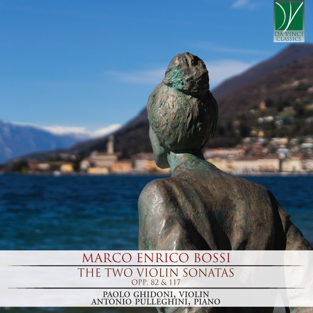 C00231 Marco Enrico Bossi - The Two Violin Sonatas - Paolo Ghidoni