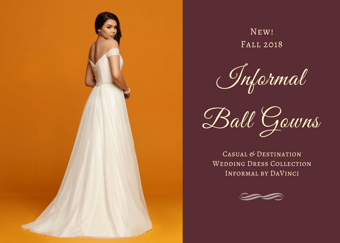 Informal A-Line Ball Gown Wedding Dress Collection: New for Fall 2018