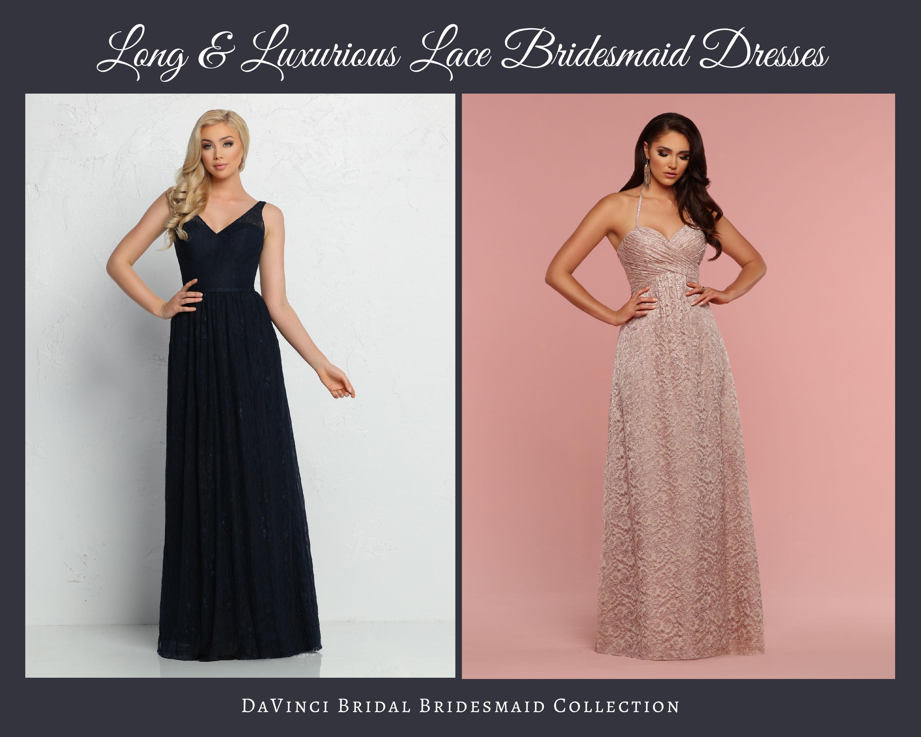 Luxurious Long Lace Bridesmaid Dresses – DaVinci Bridal Fashion Blog