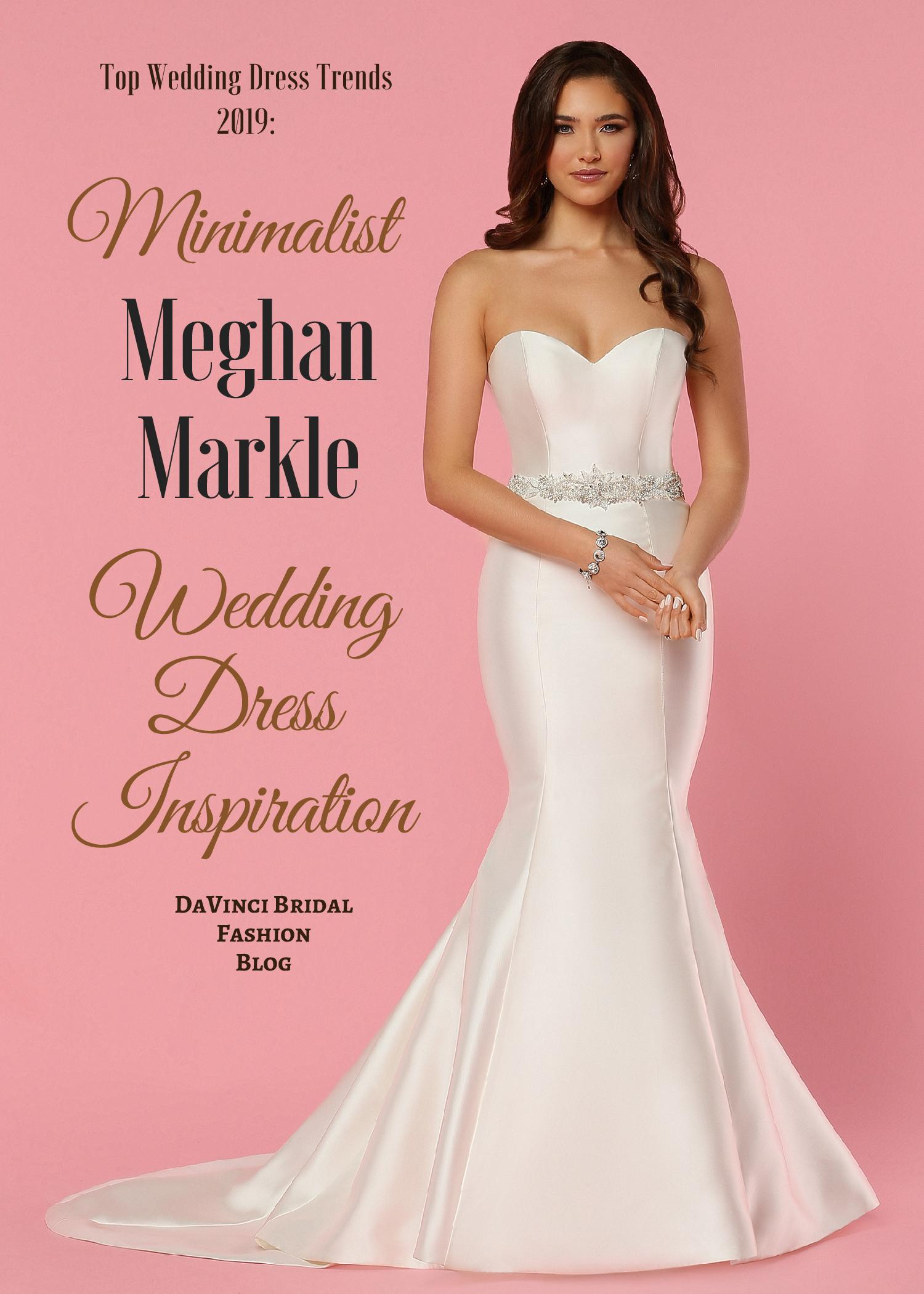 Top Wedding Dress Trends For 2019 Meghan Markle Style €� Davinci Bridal Fashion Blog: Edgy Tea Length Wedding Dresses At Reisefeber.org