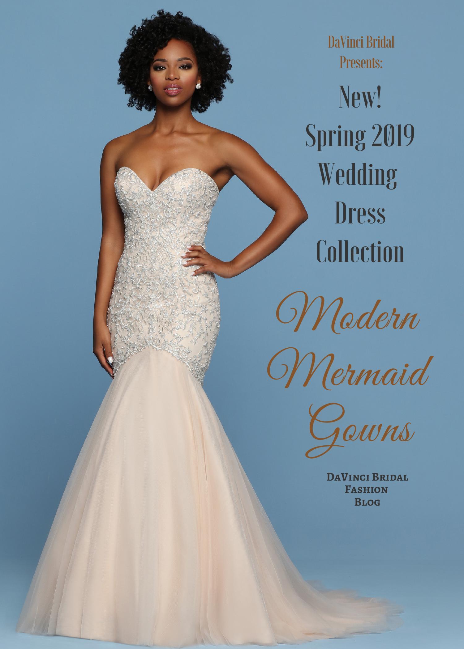 8bb285b93b4a1 Wedding Gowns for 2019: Modern Mermaid Wedding Dress Collection – DaVinci  Fashion Blog