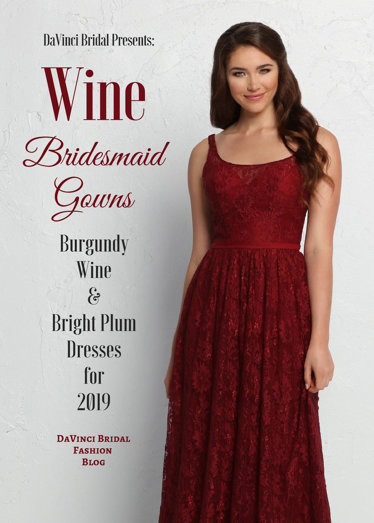 9030a4258c0 2019 Wine Bridesmaid Dresses in Burgundy