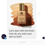 Estée Lauder's new Messenger chatbot helps identify the right foundation shade