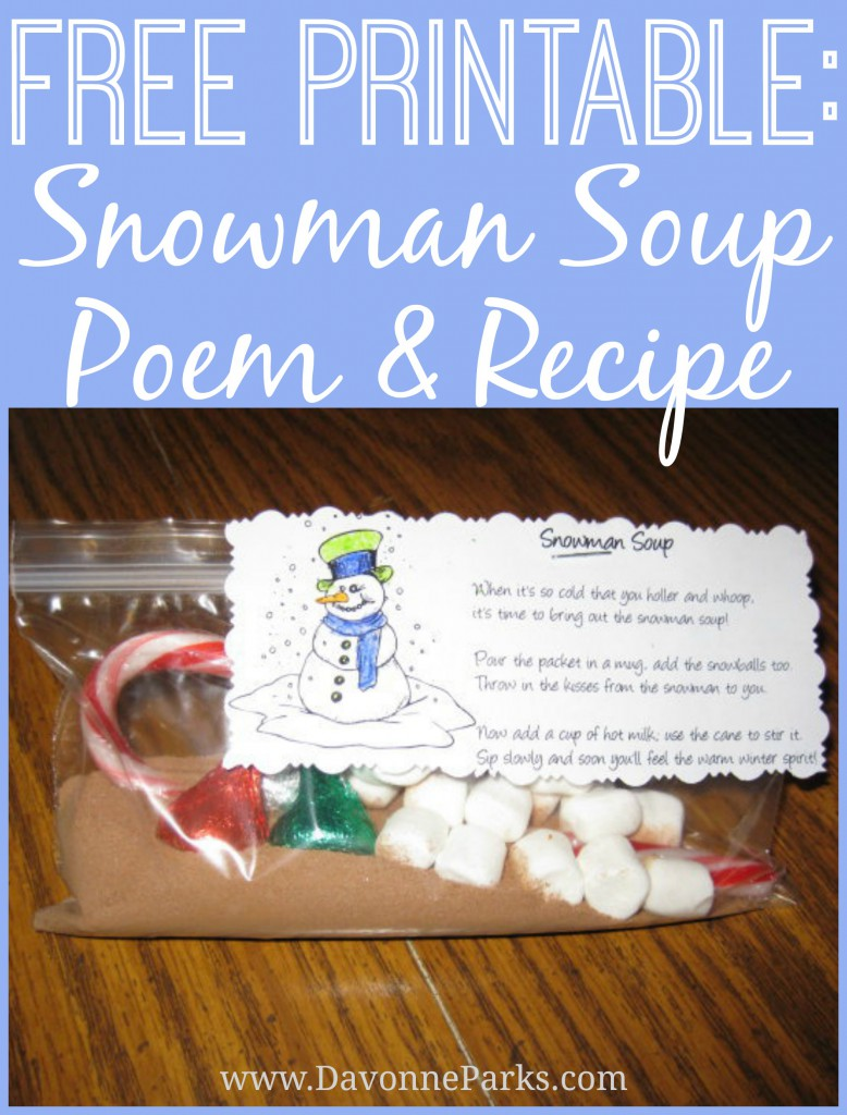 photograph about Snowman Soup Printable Tag titled No cost Snowman Soup Poem Printable - Davonne Parks