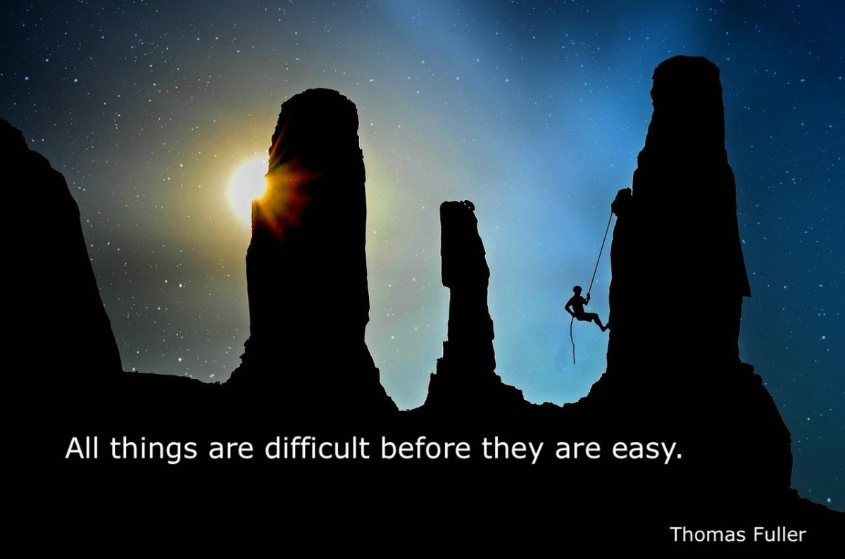 About Things Being Difficult 1