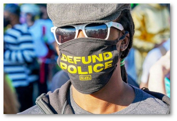 DO WE WANT POLICE DEFUNDED