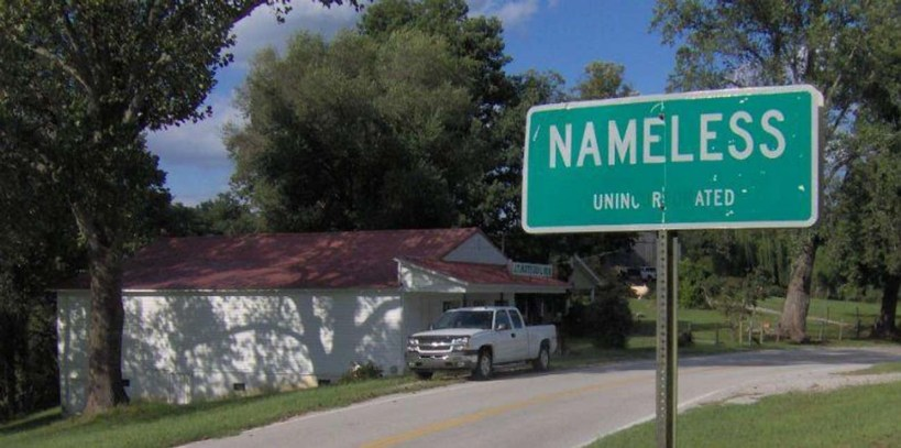 WEIRD NEWS A NAMELESS TOWN IN TN