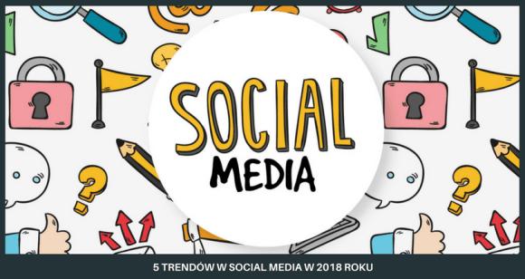 trendy w social media 2018