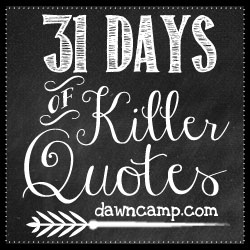 31 Days of Killer Quotes Large