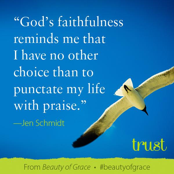 Jen Schmidt The Beauty of Grace #beautyofgrace