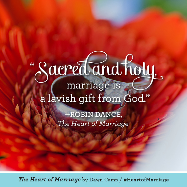 Robin Dance The Heart of Marriage #HeartofMarriage