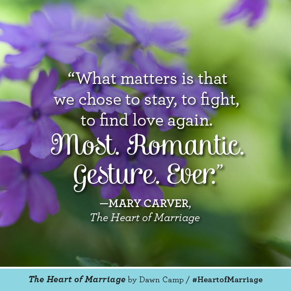 Mary Carver The Heart of Marriage #HeartofMarriage
