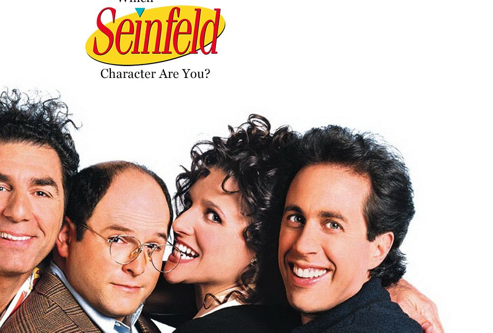 LIFE IS A SEINFELD EPISODE