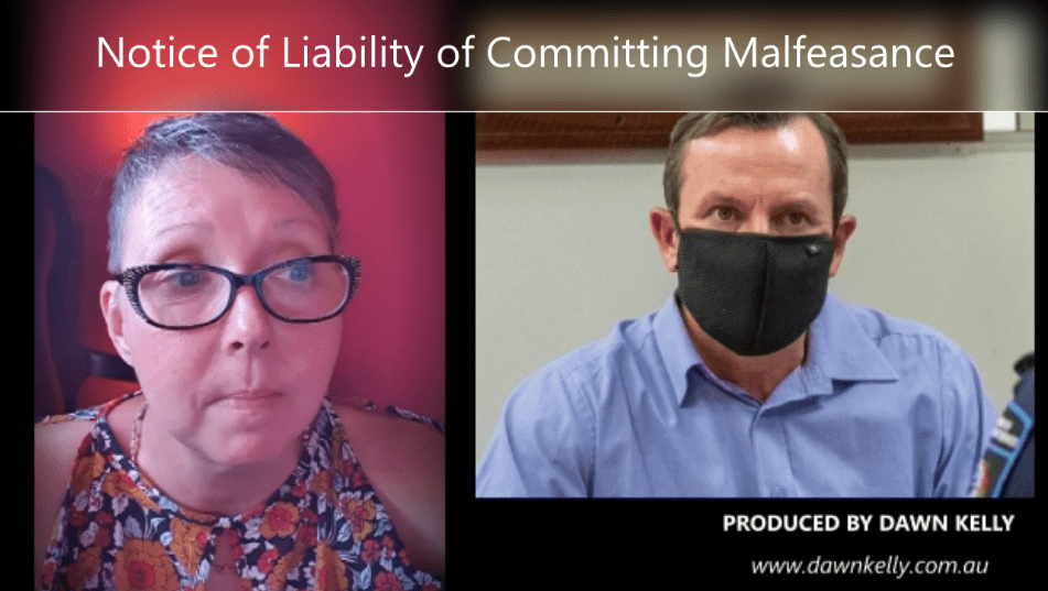 MARK McGOWAN – NOTICE OF LIABILITY TO COMMITTING MALFEASANCE