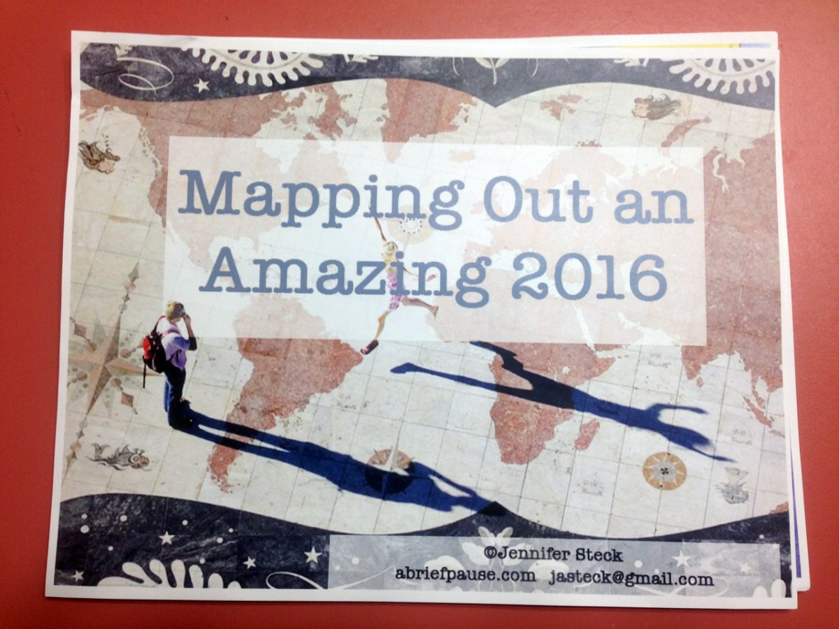 Mapping Out an Amazing 2016 – Looking Back