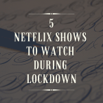 Netflix Shows to Watch Now