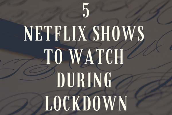 Netflix Shows to Watch While Working From Home