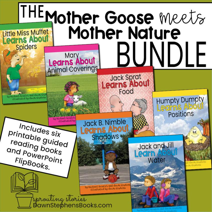 The Mother Goose meets Mother Nature bundle. Six books include Little Miss Muffet Learns About Spider, Mary Learns About Animal Coverings, Jack Sprat Learns About Food, Jack B. Nimble Learns About Shadows, Humpty Dumpty Learns About Positions, and Jack and Jill Learn About Water.