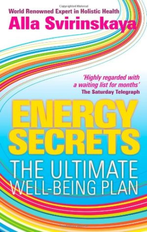 Energy Secrets The Ultimate Well Being Plan Book