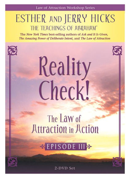 THE LAW OF ATTRACTION IN ACTION EPISODE III  BY ESTHER AND JERRY HICKS DVD 1