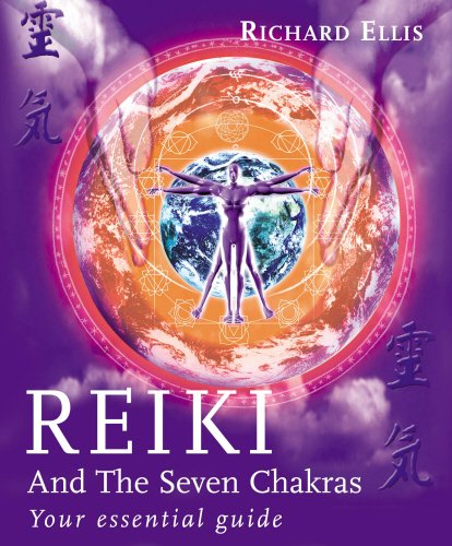 Reiki And The Seven Chakras: Your Essential Guide to the First Level Paperback – 23 May 2002