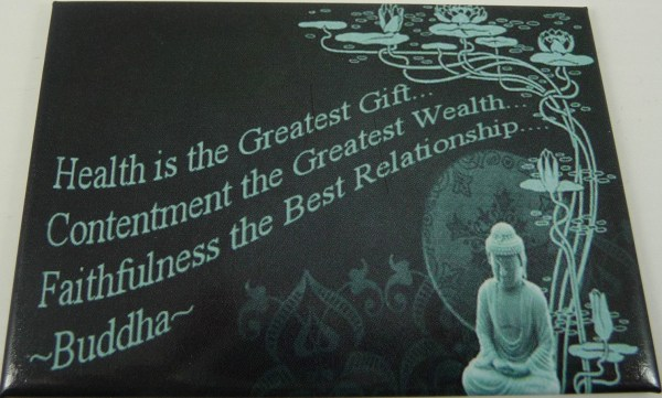 HEALTH IS THE GREATEST GIFT BUDDHA METAL FRIDGE MAGNET