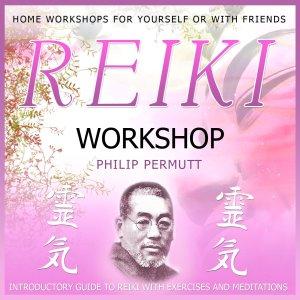 Reiki Workshop by Philip Permutt Audio CD